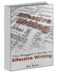 The Blogger's Guide to Effective Writing