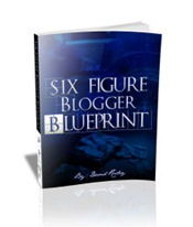 Six Figure Blogger Blueprint